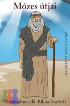 Mózes útjai mesélős kvartett